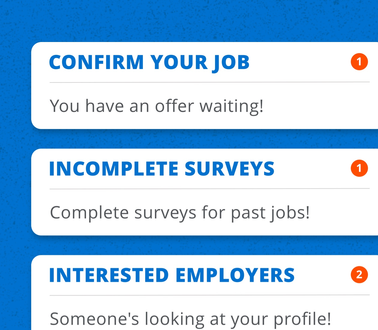 "Cards from the Tradeworthy Jobs app showing prompts such as ""confirm your job"" or ""incomplete surveys"""